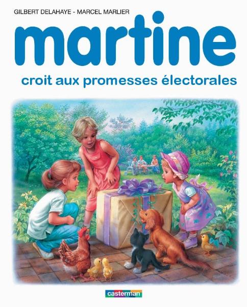 Martine croit aux promesses électorales