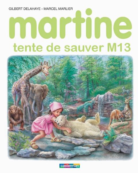 Martine veut sauver M13